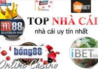 Danh sách các nhà cái Uy Tín & Lừa Đảo tại thị trường cá cược online Việt Nam hiện nay